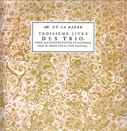 de la Barre, Michel (~1675–1745): Troisième Livre des Trio