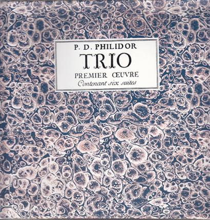 Philidor, Pierre Danican: Trio