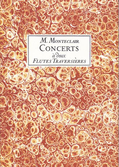 Pignolet de Monteclair, M. (1667– 1737): 6 Concerts a deux flûtes