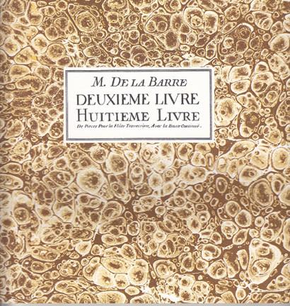de la Barre, Michel (~1675–1745): Deuxieme Livre & Huitime Livre