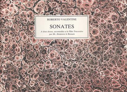 Valentine, Roberto / Hotteterre, Jacques: 8 Sonates a deux dessus