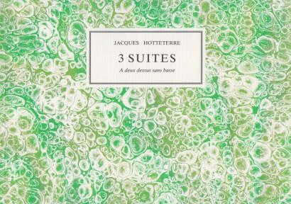 Hotteterre, Jacques (1674–1763): 3 Suites a deux dessus sans basse op. 4, 6, 8