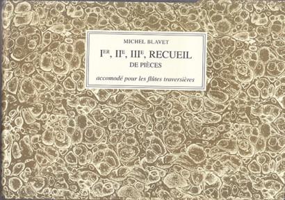Blavet, Michel (1700–1768): Ier, IIe, IIIe, Recueil de Pièces