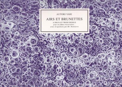 Autori varii (18. century.): Airs et Brunettes a deux et trois desssus