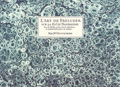 Hotteterre, Jacques (1674–1763): L'Art de Preluder