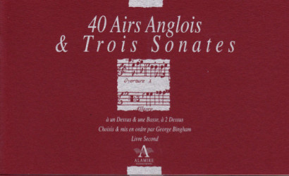 Bickham/Finger/Keller/Paisible/Purcell: 170 Airs Anglois and three Sonatas<br>– Volume II