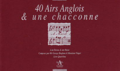 Bickham/Finger/Keller/Paisible/Purcell: 170 Airs Anglois and three Sonatas<br>– Band IV