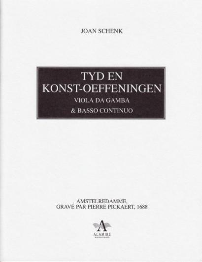 Schenk, Johan (1660-1712): Tyd en Konst-Oeffeningen op. 2