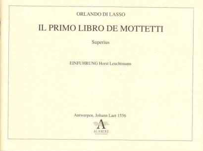 Lasso, Orlando di (~1530-1594): Il primo libro de Mottetti