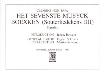 Papa, Jacobus Clemens non (~1510-1555): Het Sevenste Musyck Boexken