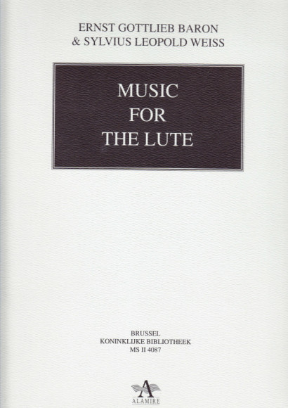Baron, Ernst G. (1696-1760) & Weiss, Sylvius L.: Music for the Lute