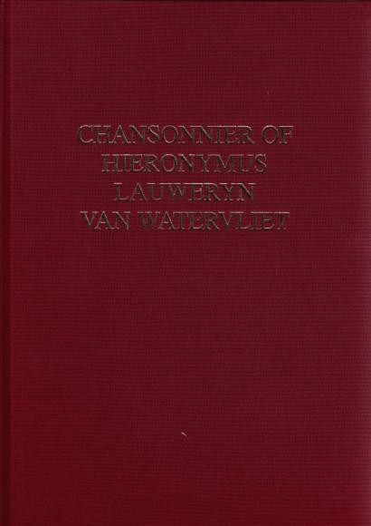 Chansonnier of Hieronymus Lauweryn van Watervliet (~1505)
