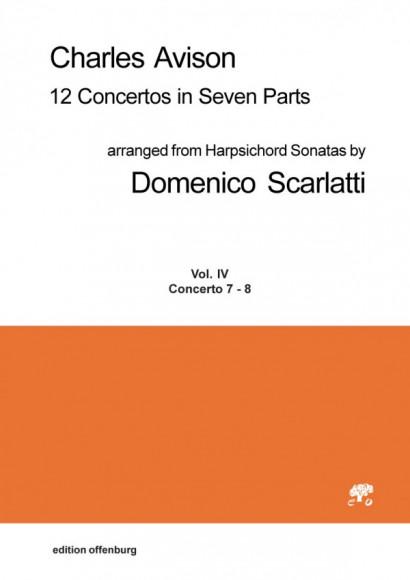 Avison, Charles (1709–1770):<br>12 Concertos in Seven Parts<br>Concerti 7 & 8<br>Partitur