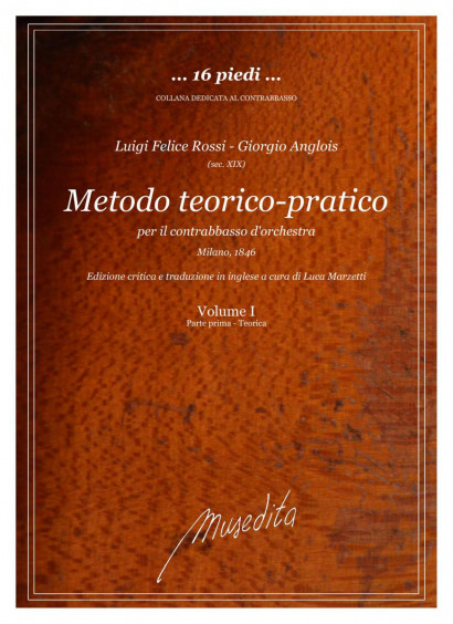 Rossi, Luigi Felice –  Anglois, Giorgio (19th century): Metodo teorico-pratico per il contrabbasso d'orchestra