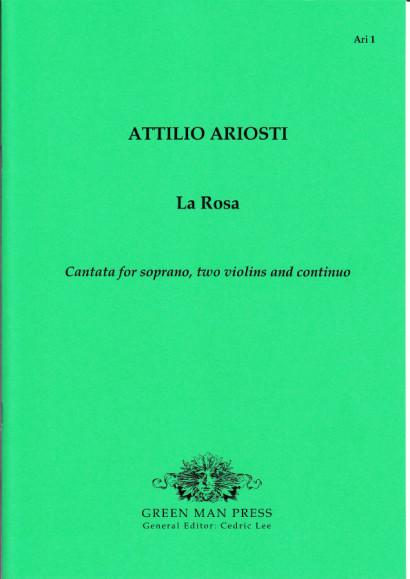 Ariosti, Attilio (1666-?1729): La Rosa