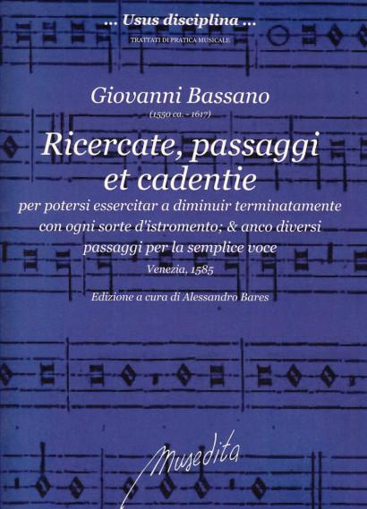 Bassano, Giovanni (~1550–1617): Ricercate, passaggi e cadentie
