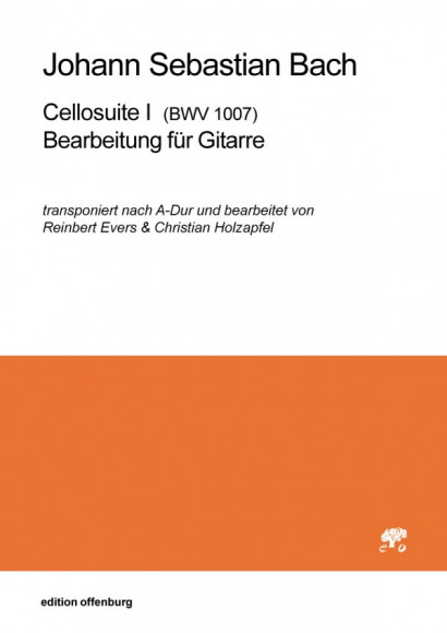Bach, Johann Sebastian (1685–1750): Cellosuite I, Bearbeitung für Gitarre BWV 1007