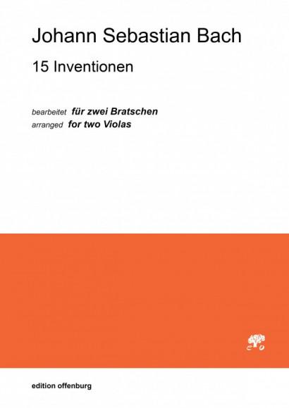 Bach, Johann Sebastian (1685–1750): 15 Inventionen Bearbeitet für zwei Bratschen