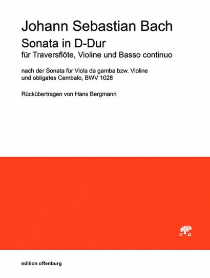 Bach, Johann Sebastian (1685–1750): Sonata D-Dur BWV 1028
