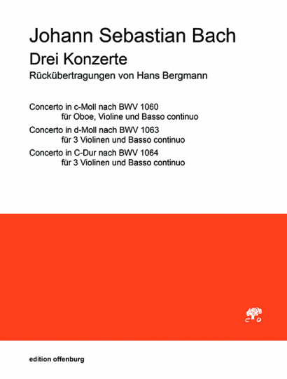 Bach, Johann Sebastian (1685– 17520): 3 Konzerte (Stimmen Concerto d-Moll)