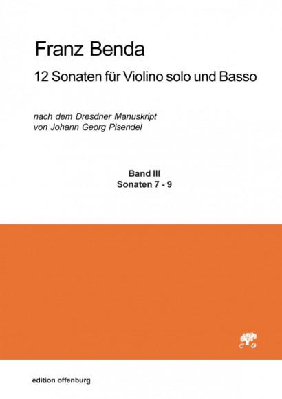 Benda, Franz (1709–1786): 12 Sonaten für Violino solo und Basso, Band III