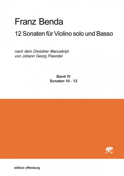 Benda, Franz (1709–1786): 12 Sonatas for Violin solo and Basso, Volume IV