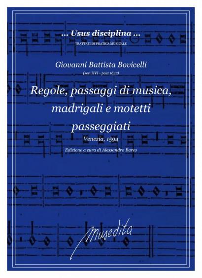 Bovicelli, Giovanni (?–nach 1627): Regole, passaggi di musica, madrigali e motetti passegiati