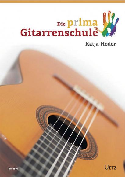 Hoder, Katja : Die prima Gitarrenschule