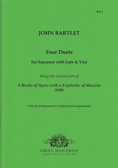 Bartlett, John (17. Jh.): Four Duets (1606)