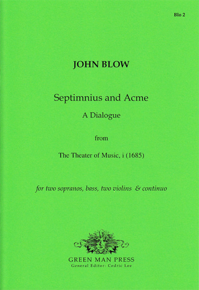 Blow, John (1649-1708): Septimnius and Acme