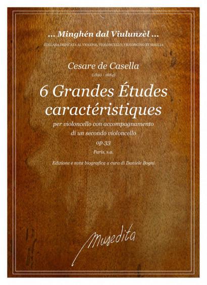Casella, Cesare de (1820–1884):  Six grandes Études caractéristiques op. 33