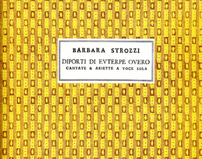 Strozzi, Barbara (1619–1664): Diporti di Euterpe op. 7