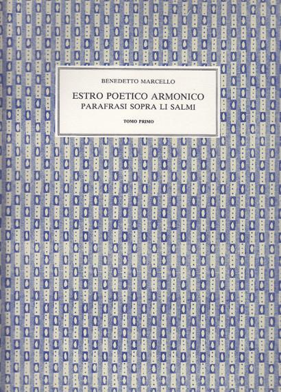 Marcello, Benedetto (1686–1739):Estro Poetico Armonico