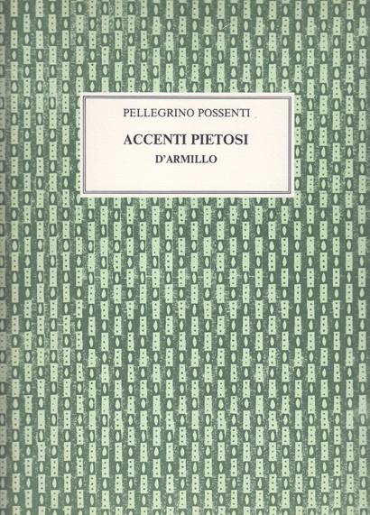 Possenti, Pellegrino (17. Jh):Accenti Pietosi D'Armillo