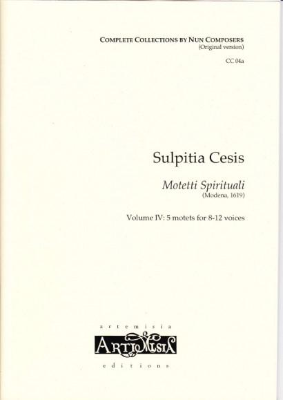 Cesis, Sulpita (1577-?): Motetti Spirituali IV- Originalausgabe für gem. Chor