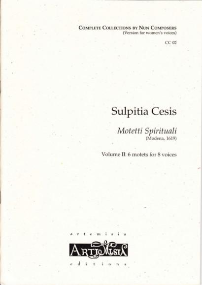 Cesis, Sulpita (1577-?): Motetti Spirituali  II - Convent-Version für Frauenst.