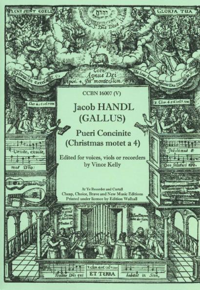 Handl, Jacob (Gallus): Pueri Concinite a 4