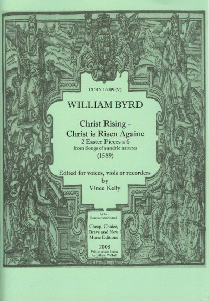 Byrd, William (1543-1623): Christ rising & Christ is Risen Againe (SATTTB)