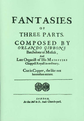 Gibbons, Orlando (1583-1625): 9 Fantasies of 3 parts