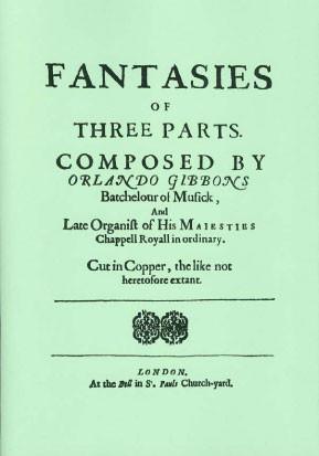 Gibbons, Orlando (1583-1625): 9 Fantasies of 3 parts