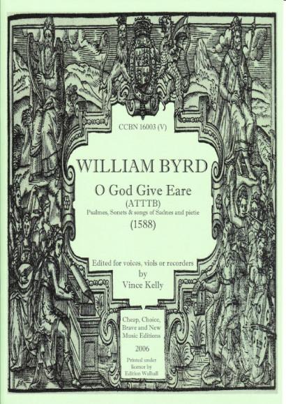 Byrd, William (1543-1623): O God Give Eare (ATTTB)