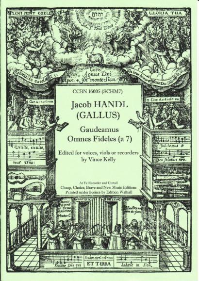 Handl, Jacob (Gallus) (1550-1591): Gaudeamus Omnes Fideles (à 7)