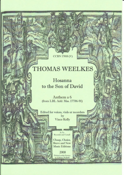 Weelkes, Thomas (1576-1623): Hosanna to the Son of David