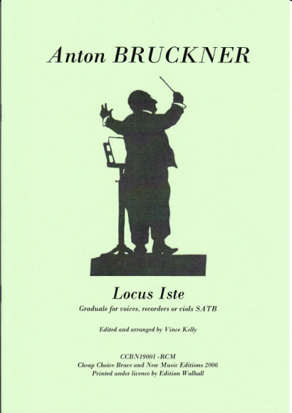 Bruckner, Anton (1824-1896): Locus Iste (SATB)