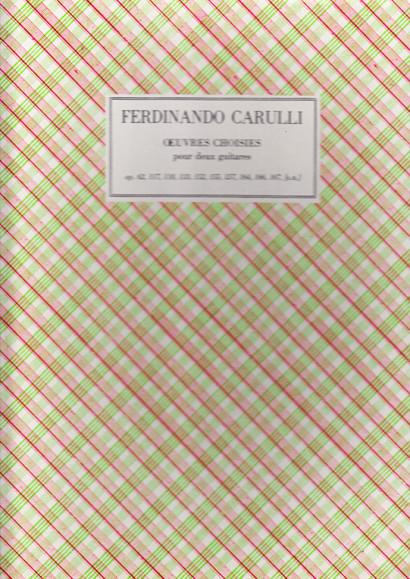 Carulli, Ferdinando (1770–1841): Oeuvres Choises op. 62, 117, 118, 133, 152, 155, 157, 164, 166, 167