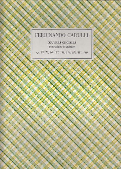 Carulli, Ferdinando (1770–1841): Scelta di opere per chitarra e pianoforte