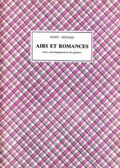 Doisy – Bedard, J. B.:Airs et Romances