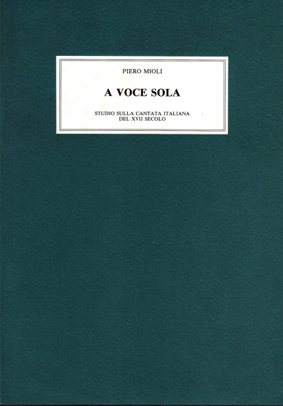 Mioli, Piero: A Voce Sola