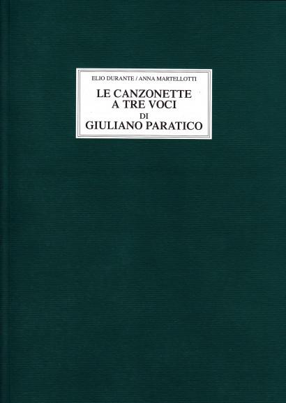 Durante, Elio / Martellotti, Anna: Le Canzonette A Tre Voci Di Giuliano Paratico