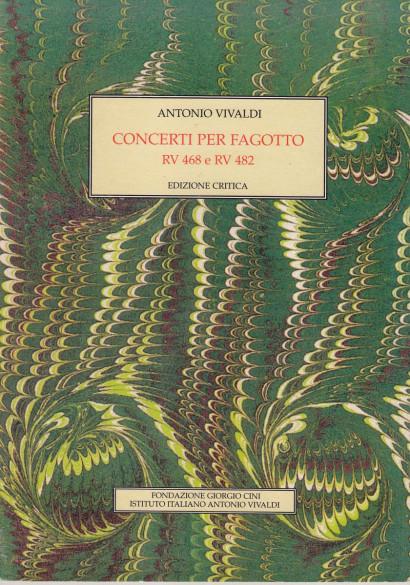 Vivaldi, Antonio (1678–1741): Concerti per Fagotto RV 468 e 482